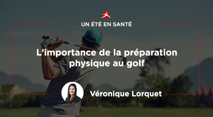 L'importance de la préparation physique au golf