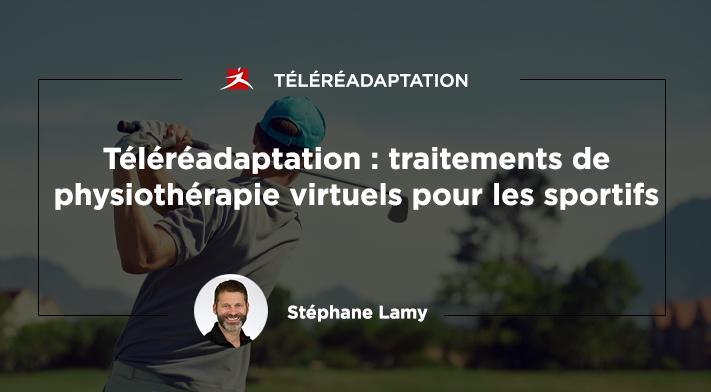 Téléréadaptation : Traitements de physiothérapie virtuels pour les sportifs